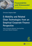 E-Mobility and Related Clean Technologies from an Empirical Corporate Finance Perspective