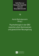 Psychotherapie in der GKV zwischen alten Kontroversen und gesetzlicher Neuregelung