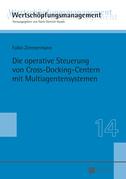 Die operative Steuerung von Cross-Docking-Centern mit Multiagentensystemen