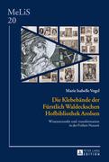 Die Klebebaende der Fuerstlich Waldeckschen Hofbibliothek Arolsen