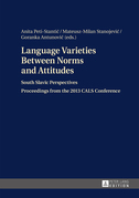 Language Varieties Between Norms and Attitudes