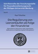 Die Regulierung von Leerverkaeufen als Folge der Finanzkrise