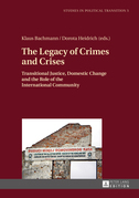 The Legacy of Crimes and Crises