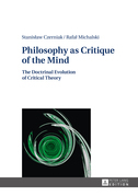 Philosophy as Critique of the Mind