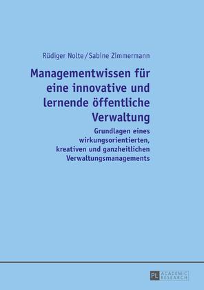 Managementwissen fuer eine innovative und lernende oeffentliche Verwaltung