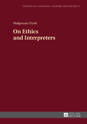 On Ethics and Interpreters
