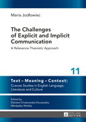 The Challenges of Explicit and Implicit Communication