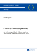 Catholicity Challenging Ethnicity