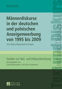 Maennerdiskurse in der deutschen und polnischen Anzeigenwerbung von 1995 bis 2009