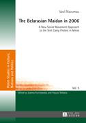 The Belarusian Maidan in 2006