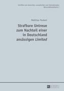 Strafbare Untreue zum Nachteil einer in Deutschland ansaessigen «Limited»