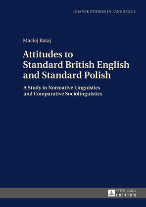 Attitudes to Standard British English and Standard Polish