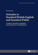 Attitudes to Standard British English and Standard Polish