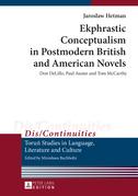 Ekphrastic Conceptualism in Postmodern British and American Novels