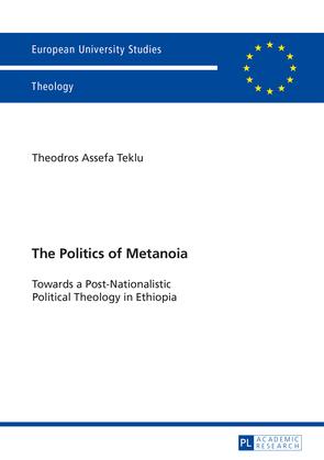The Politics of Metanoia