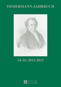 Immermann-Jahrbuch 14–16 / 2013–2015