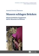 Museen schlagen Bruecken