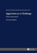 Aggression as a Challenge