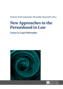 New Approaches to the Personhood in Law