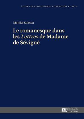 Le romanesque dans les «Lettres» de Madame de Sévigné