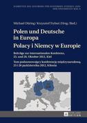 Polen und Deutsche in Europa- Polacy i Niemcy w Europie