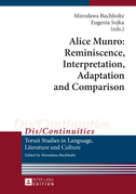 Alice Munro: Reminiscence, Interpretation, Adaptation and Comparison