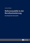 Reformmodelle in der Berufsorientierung