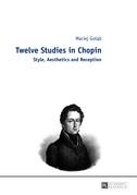 Twelve Studies in Chopin