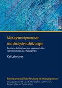 Managementprognosen und Analystenschaetzungen