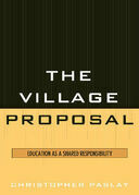 The Village Proposal: Education as a Shared Responsibility
