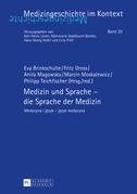 Medizin und Sprache – die Sprache der Medizin