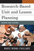 Research-Based Unit and Lesson Planning: Maximizing Student Achievement