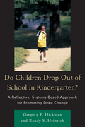 Do Children Drop Out of School in Kindergarten?