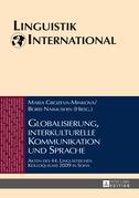 Globalisierung, interkulturelle Kommunikation und Sprache