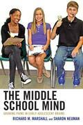 The Middle School Mind: Growing Pains in Early Adolescent Brains