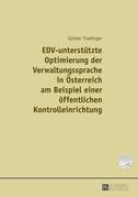 EDV-unterstuetzte Optimierung der Verwaltungssprache in Oesterreich am Beispiel einer einer oeffentlichen Kontrolleinrichtung