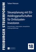 Steuerplanung mit EU-Holdinggesellschaften fuer Drittstaaten-Investoren