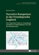 Narrative Kompetenz in der Fremdsprache Englisch