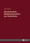 Mittelalterliche Bibelhandschriften am Niederrhein