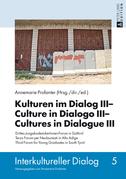 Kulturen im Dialog III – Culture in Dialogo III – Cultures in Dialogue III