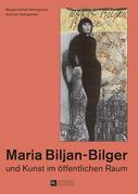Maria Biljan-Bilger und Kunst im oeffentlichen Raum