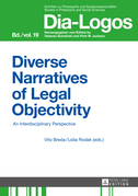 Diverse Narratives of Legal Objectivity