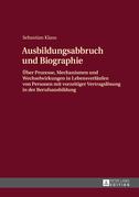 Ausbildungsabbruch und Biographie