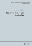 Folter vor dem Forum des Rechts