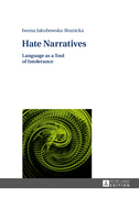 Hate Narratives
