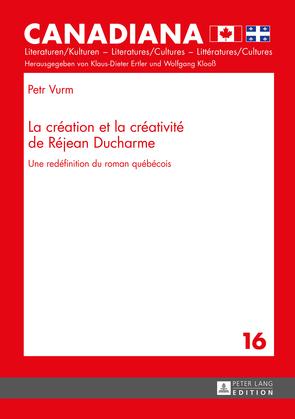 La création et la créativité de Réjean Ducharme