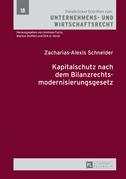 Kapitalschutz nach dem Bilanzrechtsmodernisierungsgesetz