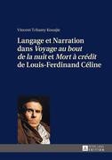 Langage et Narration dans «Voyage au bout de la nuit» et «Mort à crédit» de Louis-Ferdinand Céline