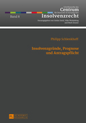 Insolvenzgruende, Prognose und Antragspflicht