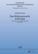 Das Weltraumrecht in Europa